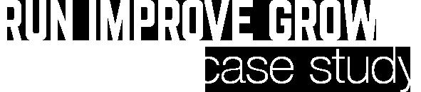 Run Improve Grow Case Study